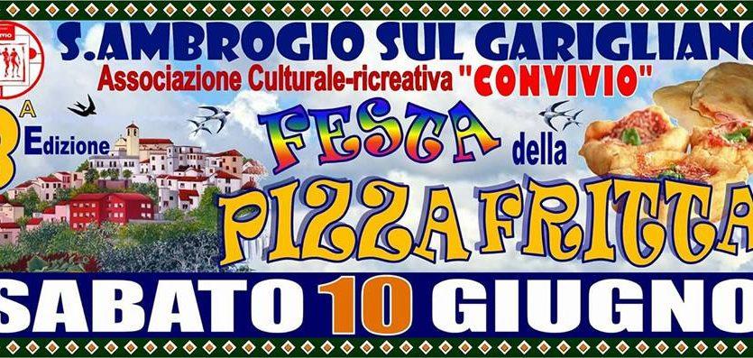 FESTA DELLA PIZZA FRITTA – SANT'AMBROGIO SUL GARIGLIANO (FR)