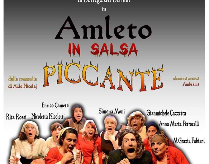 AMLETO IN SALSA PICCANTE – Anagni (Fr)