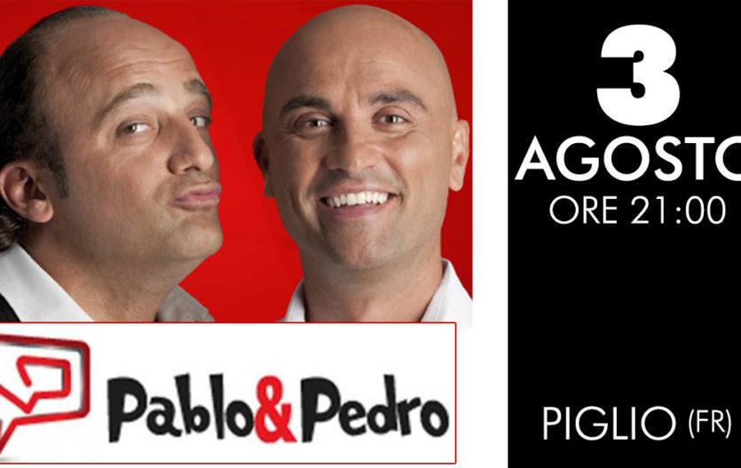 PABLO E PEDRO – Piglio (Fr)
